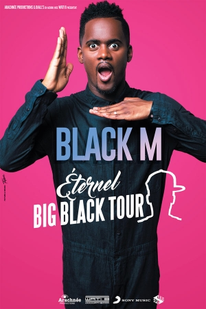 BLACK M - ETERNEL BIG BLACK TOUR