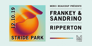 Merci Beaucoup invite Frankey & Sandrino + Ripperton