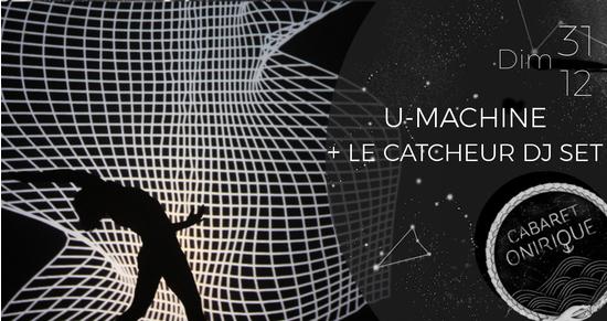 Saint sylvestre u machine le catcheur dj set cabaret for Cabaret onirique