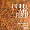 affiche Exposition collective « Light My FIRE !»