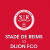 affiche STADE DE REIMS / DIJON FCO - LIGUE 1 CONFORAMA - 8EME JOURNEE