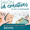 affiche ID CRÉATIVES REIMS - LE SALON DU DO IT YOURSELF