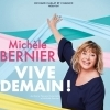 affiche MICHELE BERNIER - VIVE DEMAIN